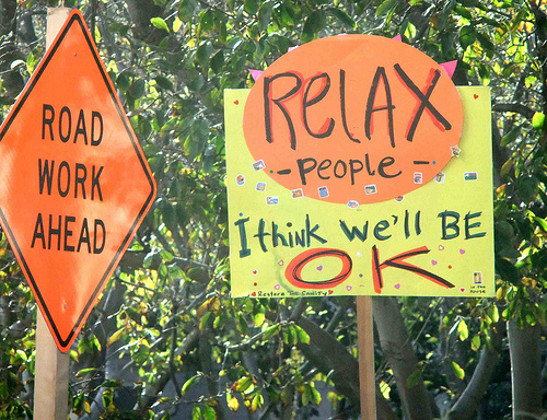 Relax people - I think we'll be okay (Roadsign)